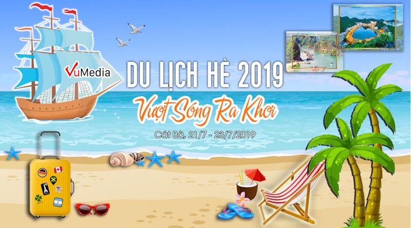 VuMedia - Du lịch hè năm 2019 VƯỢT SÓNG RA KHƠI